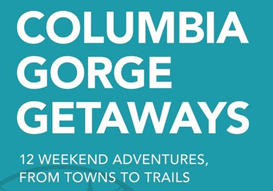 Columbia Gorge Getaways