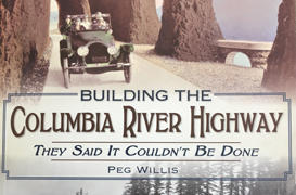 Building the Columbia River Highway